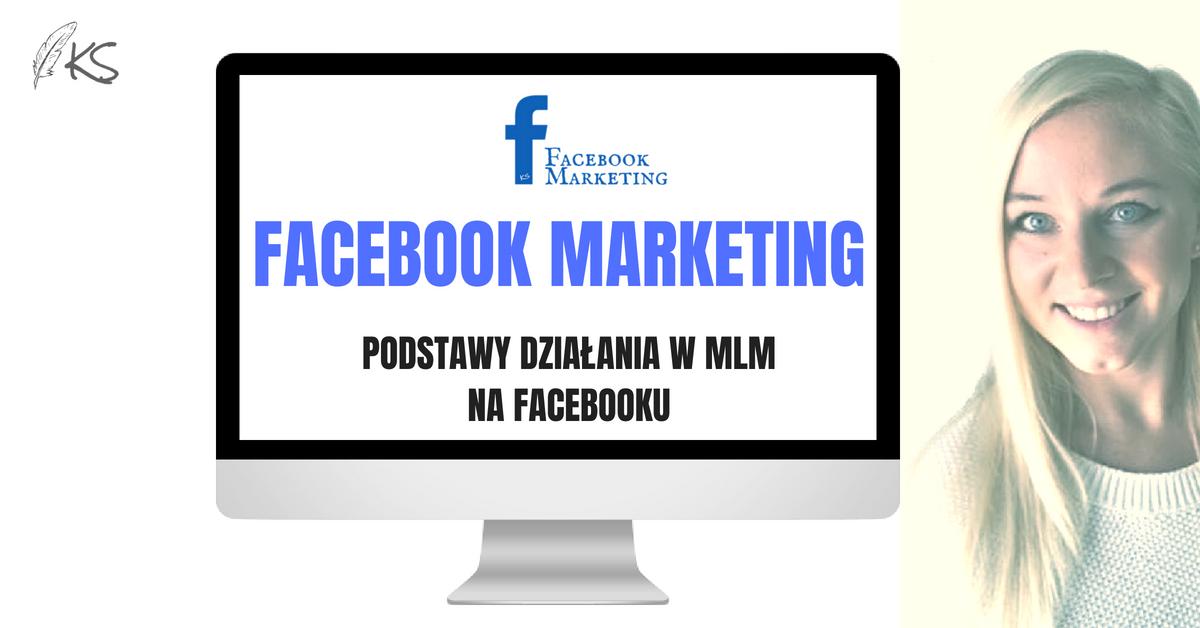 Facebook Marketing dla MLM
