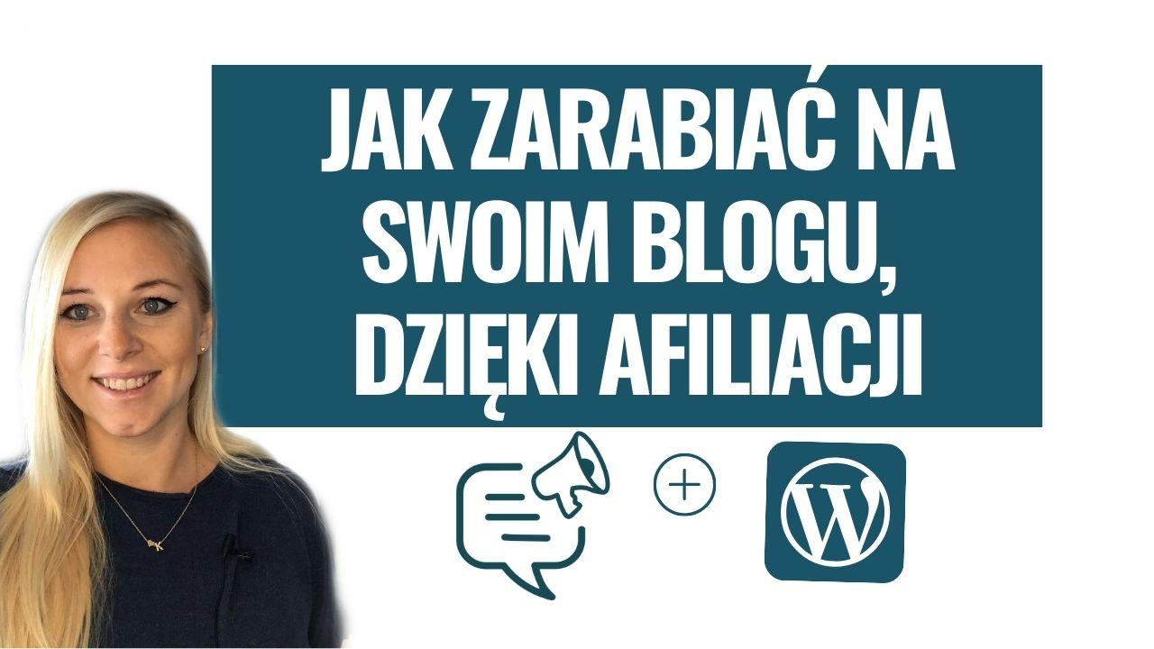Jak zarabiać na swoim blogu, dzięki linkom partnerskim