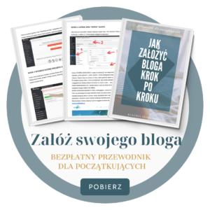 jak założyć bloga przewodnik krok po kroku w 2021