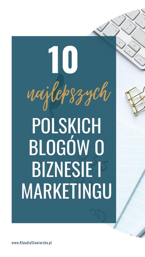 10 najlepszych blogów o biznesie i marketingu online
