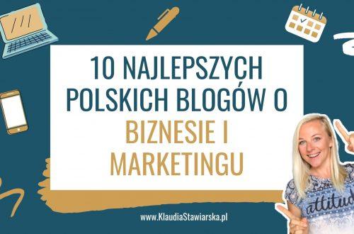 10 najlepszych polskich blogów o biznesie i marketingu