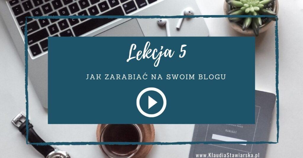 lekcja 5 Jak zacząć pisać bloga