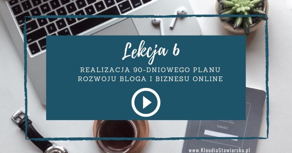 lekcja 6 Jak zacząć pisać bloga