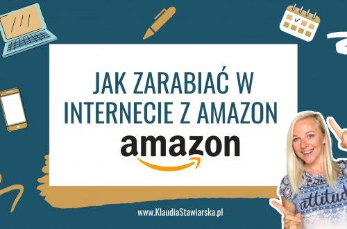 Jak zarabiać w internecie Amazon
