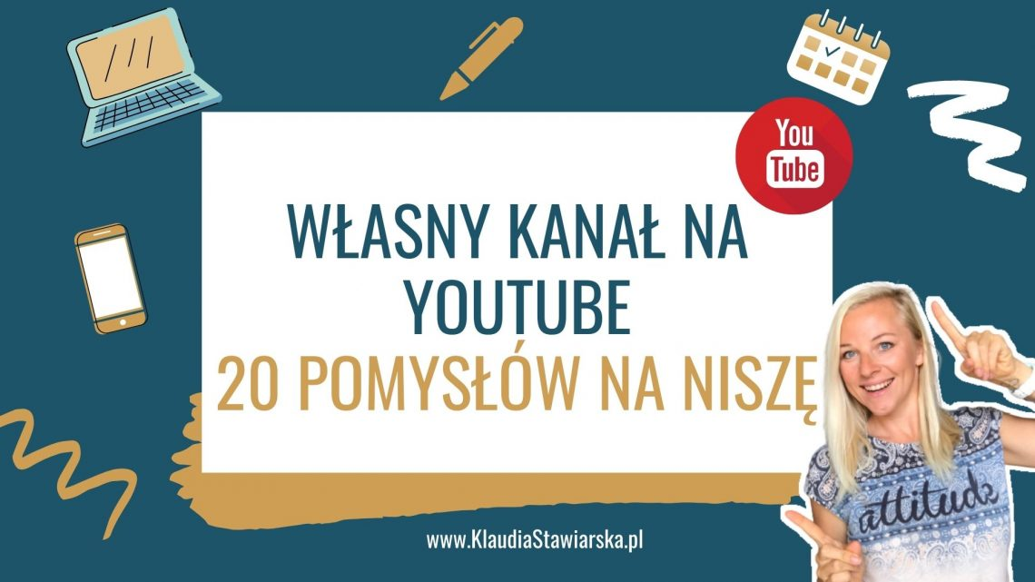 pomysły na kanał na youtube